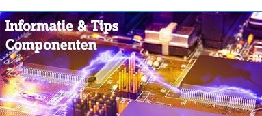 Informatie & Tips over componenten