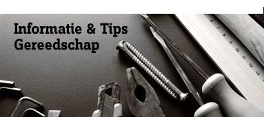 Informatie & Tips gereedschap
