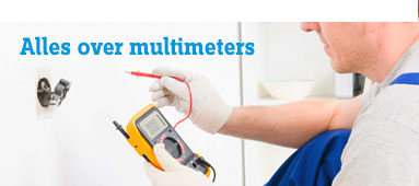 Alles over multimeters